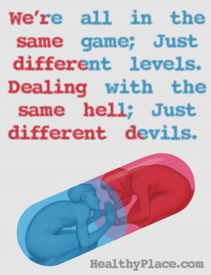 Mental health quote - We're all in the same game just different levels ...