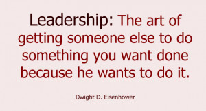 Eisenhower Leadership Quote