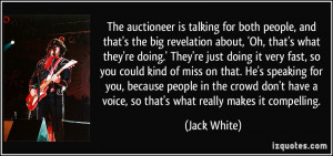 Quotes About People Talking About You The auctioneer is talking for