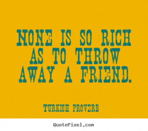 Quotes About Friendship The