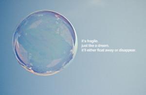 beautiful, bubble, dreams, quote