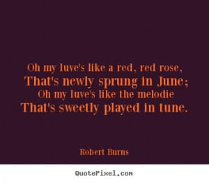 ... robert burns more love quotes inspirational quotes friendship quotes
