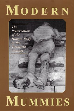... Mummies: The Preservation of the Human Body in the Twentieth Century