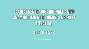 quote-John-Henry-Newman-a-great-memory-does-not-make-a-27051.png