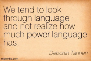 Deborah-Tannen-written-quote-power-of-language