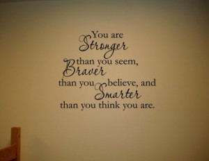 You are stronger quote