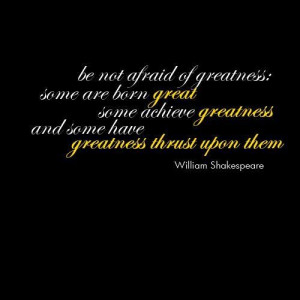 William shakespeare quotes and sayings greatness
