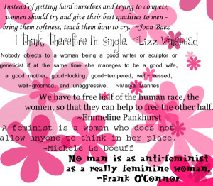 Feminist quotes - part of an extensive collection of quotations by ...