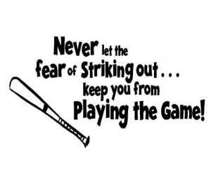 Never Let the Fear of Striking Out Baseball Vinyl Wall Decal - Boy ...
