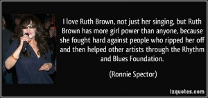 love Ruth Brown, not just her singing, but Ruth Brown has more girl ...