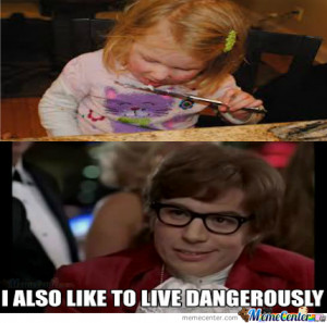 Like Live Life Dangerously Gangsta