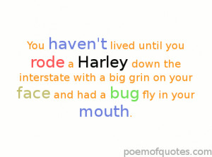 are some great humorous quotes about motorcycling. They include quotes ...