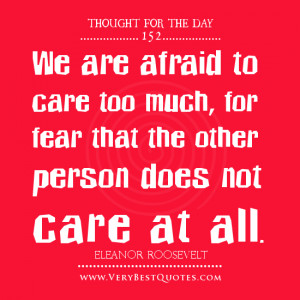 ... care too much, for fear that the other person does not care at all