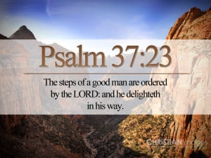 Psalm 37:23 – The Steps of a Good Man Papel de Parede Imagem