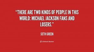 There are two kinds of people in this world: Michael Jackson fans and ...