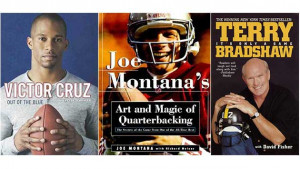 Victor Cruz, Terry Bradshaw, Joe Montana: Quotes from Books By NFL ...