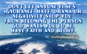 have faith and belief