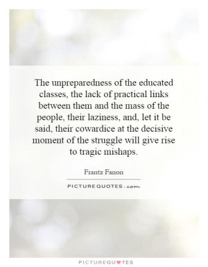 ... classes-the-lack-of-practical-links-between-them-and-the-mass-of-quote