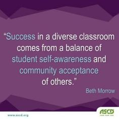 ... student self-awareness and community acceptance of others.