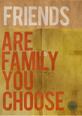 Friends Are Like Family You Choose ~ Friendship Quote