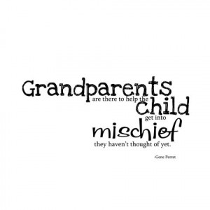 Image Detail for - description grandparents are there to help the ...