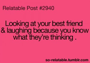 funny true best friend friend laughing teen quotes relatable laughter ...
