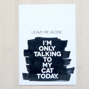 10. Leave Me Alone, I'm Only Talking to My Cat Today – and how is ...