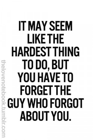 Forget him.