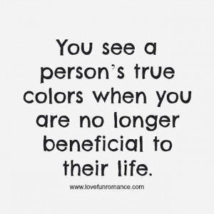 person's true colors life quotes life life lessons inspiration ...