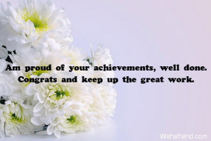 Am proud of your achievements, well done. Congrats and keep up the ...