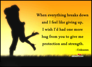 Quotes About Giving Up On Everything When everything breaks down