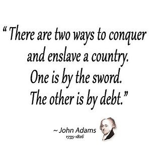 Anti-Obama-ADAMS-QUOTE-ENSLAVE-BY-SWORD-OR-DEBT-Conservative-Political ...