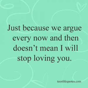 argue, couples, life, love, relationships, teen life quotes
