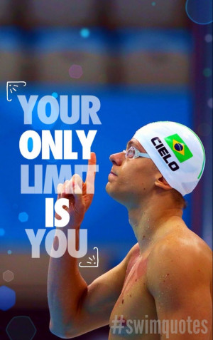 Competitive Swim Quotes Your only limit is you #swimming #quotes
