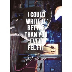 fall out boy, fob, lyrics, music, quotes, song, songs