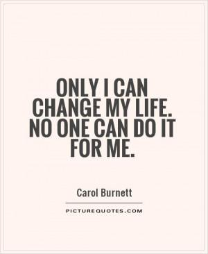 Change Quotes Carol Burnett Quotes