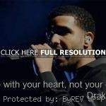 ... quotes, sayings, rapper, quote, love, heart rapper, drake, quotes