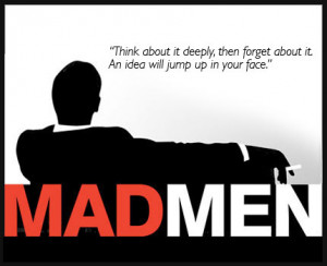 Mad Men Quote