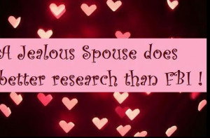 ... spouse does better research than FBI - Best wife Quotes - Best sayings