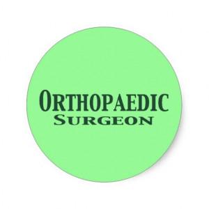 Orthopaedic Surgeon Gifts Sticker