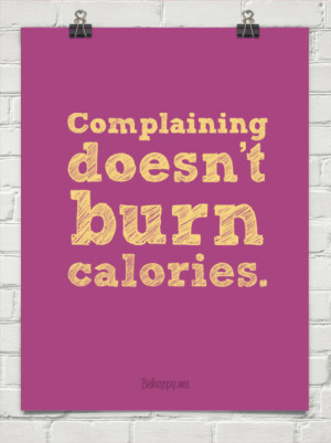 Funny Quotes About People Complaining