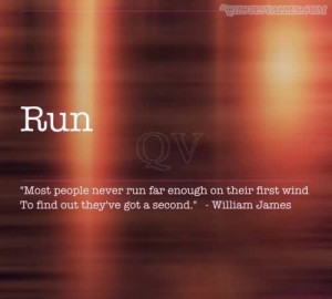 Most People Never Run Far Enough On Their First Wind