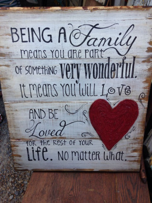 Being a family means you are part of something very wonderful it means ...