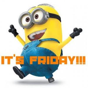 It's Friday MinionFriday Minion
