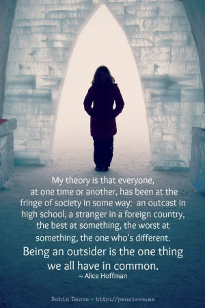 Being an outsider quote by Alice Hoffman, Image by Robin Dance