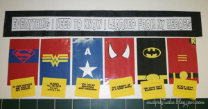 ... Need to Know I Learned From My Heroes! - Teacher Appreciation Display