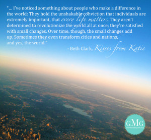 Quotes Kisses From Katie ~ The Last Well Archives - Love God Greatly