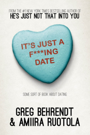 """... Just a F***ing Date: Some Sort of Book About Dating"""" as Want to Read"""