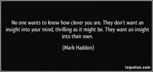 More Mark Haddon Quotes