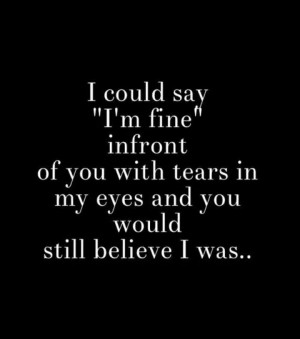 could say 'I'm fine